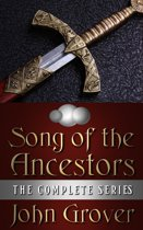 The Song of the Ancestors: The Complete Series