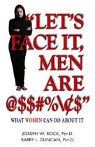 ''Let's Face It, Men Are @$$#%/$''