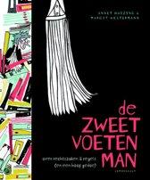 Boek cover De zweetvoetenman van Annet Huizing (Hardcover)