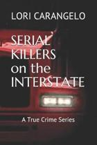 Serial Killers on the Interstate