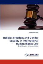 Religios Freedom and Gender Equality in International Human Rights Law