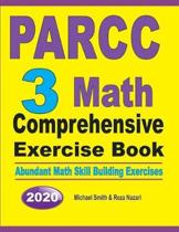 PARCC 3 Math Comprehensive Exercise Book