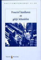 Politiewetenschap 58 - Proactief handhaven en gelijk behandelen