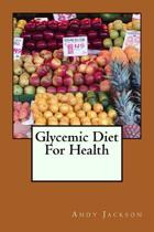 Glycemic Diet for Health
