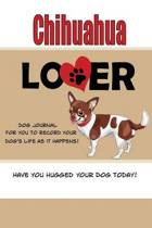 Chihuahua Lover Dog Journal