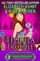 Tequila Trouble