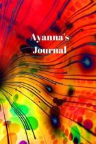Ayanna's Journal: Personalized Lined Journal for Ayanna Diary Notebook 100 Pages, 6'' x 9'' (15.24 x 22.86 cm), Durable Soft Cover