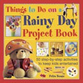 Things to Do on a Rainy Day Project Book