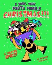 A Very, Very Pasta Family Christmas!