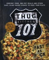 Thug Kitchen: Back to Basics