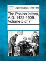 The Paston Letters, A.D. 1422-1509. Volume 5 of 7