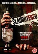 Slaughtered (dvd)