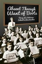 Absent Through Want of Boots