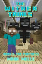 The Wither Trials, Book 2: The Fortress