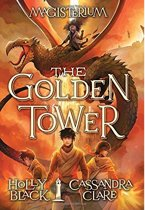 The Golden Tower (Magisterium #5)