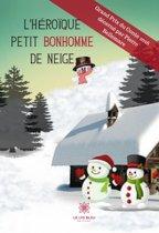 L'héroïque petit bonhomme de neige