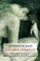 The Bodyfarm Mysteries 2 - Macaber complot