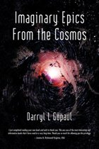 Imaginary Epics from the Cosmos