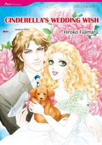 CINDERELLA'S WEDDING WISH (Mills & Boon Comics)