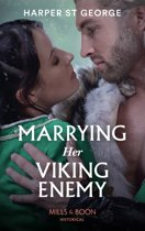 Marrying Her Viking Enemy (Mills & Boon Historical) (To Wed a Viking, Book 1)