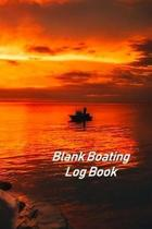 Blank Boating Log Book: Captains Logbook and Trip and Record Keeper