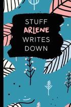 Stuff Arlene Writes Down