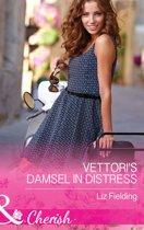Vettori's Damsel in Distress (Mills & Boon Cherish)