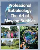 Professional Bubbleology.