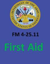 FM 4-25.11 First Aid. by
