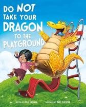 Do Not Take Your Dragon to the Playground