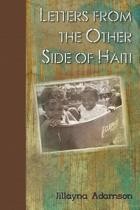 Letters from the Other Side of Haiti