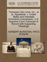 Thompson Van Lines, Inc., Et Al., Appellants, V. United States and Interstate Commerce Commission. U.S. Supreme Court Transcript of Record with Supporting Pleadings