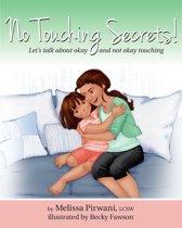 No Touching Secrets!