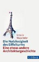 Die Nutzlosigkeit des Eiffelturms