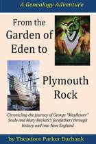 From the Garden of Eden to Plymouth Rock