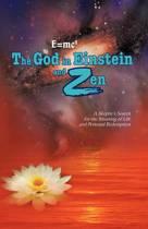E=mc2 The God in Einstein and Zen