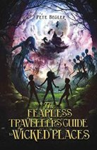 The Fearless Travellers' Guide to Wicked Places