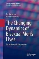 The Changing Dynamics of Bisexual Men's Lives
