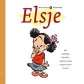 Elsje 01. een gelukkig kind kan tegenwoordig nergens meer terecht