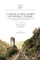 A Quest o Da Bitola Estreita Em Portugal E Col nias