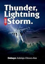 Thunder, Lightning & Storm