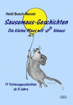 Sausemaus-Geschichten