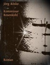 Kommissar Rosenkohl