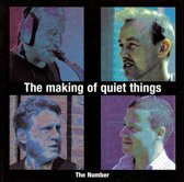 The Making Of Quiet Things