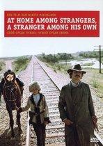 At Home Among Strangers, A Stranger Among His Own (dvd)