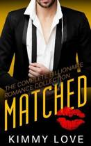 Matched - The Complete Billionaire Romance Collection