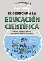 El derecho a la Educacion Científica