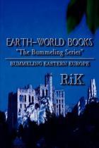 Earth-World Books Bummeling Eastern Europe