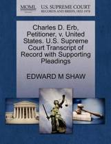 Charles D. Erb, Petitioner, V. United States. U.S. Supreme Court Transcript of Record with Supporting Pleadings