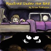 Manfred Under the Bed
